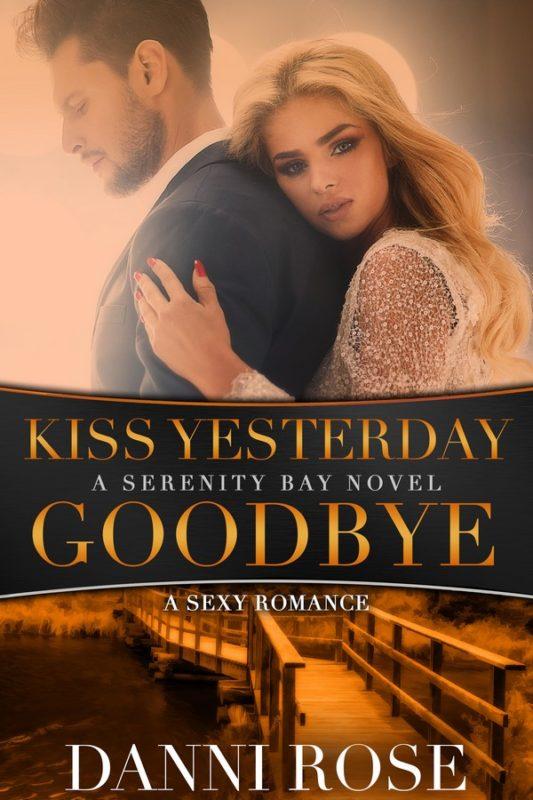 Kiss Yesterday Goodbye