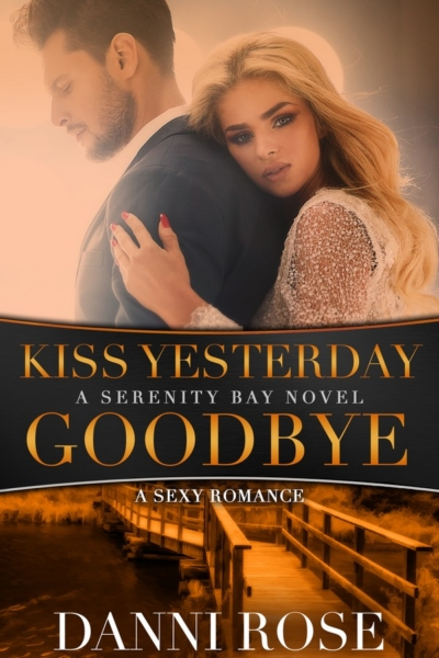 Kiss Yesterday Goodbye Book Cover